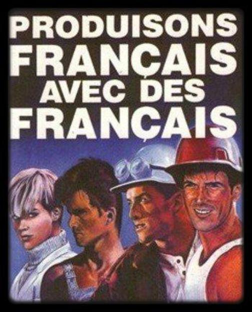Le patriotisme économique ! Achetons Français !
