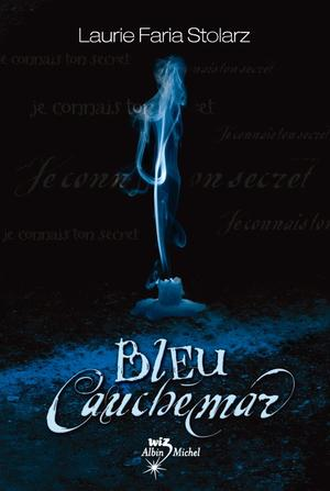 13) Bleu cauchemar de Laurie Stolarz