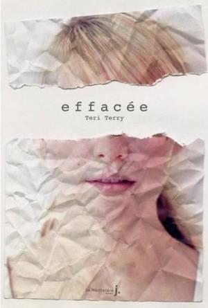 50) Effacée de Teri Terry
