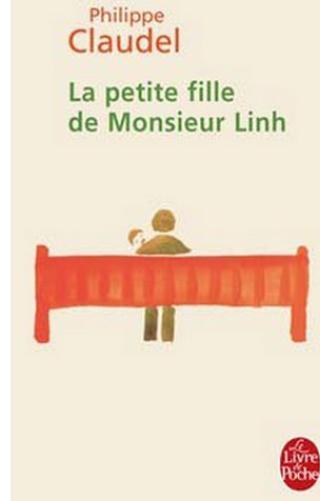 La petite fille de Monsieur Linh, de Philippe CLAUDEL