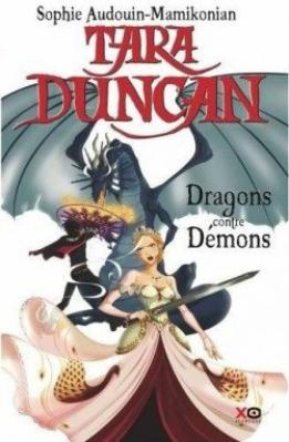 Tara Duncan 10 DRAGONS CONTRE DEMONS