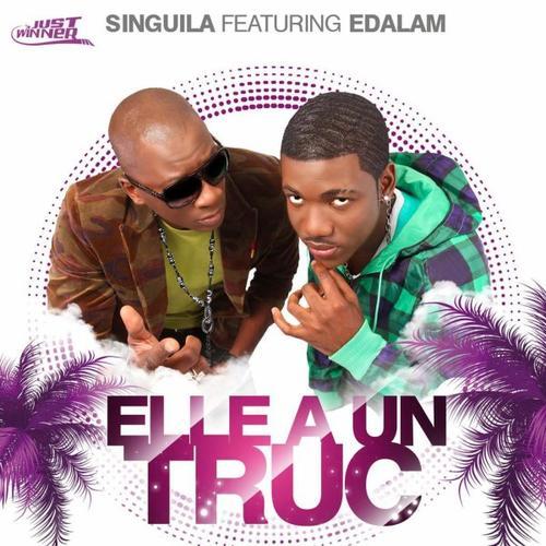 Singuila feat Edalam - Elle à un truc  (2012)