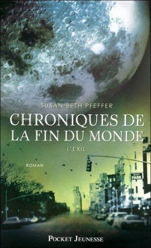 - Chroniques de la fin du monde de Susan Beth Pfeffer ________________ -