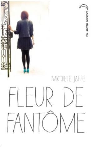 - Fleur de fantôme de Michele Jaffe ________________ -