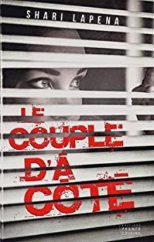 - Le couple d'à côté de Shari Lapena ________________ -
