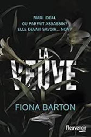 - La veuve de Fiona Barton ________________ -