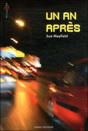 - Un an après de Sue Mayfield ________________ -