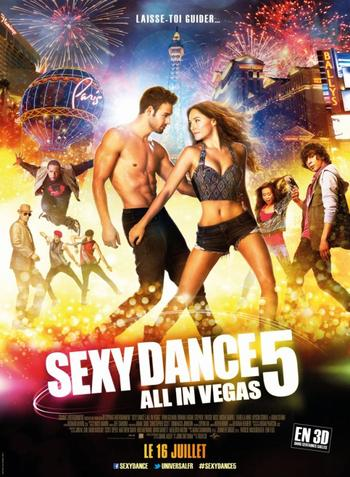 Sexy Dance 5 : All in Vegas.