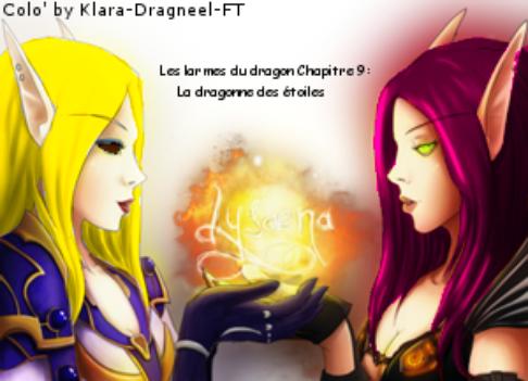 Les larmes du dragon Chapitre 9: La dragonne des étoiles.