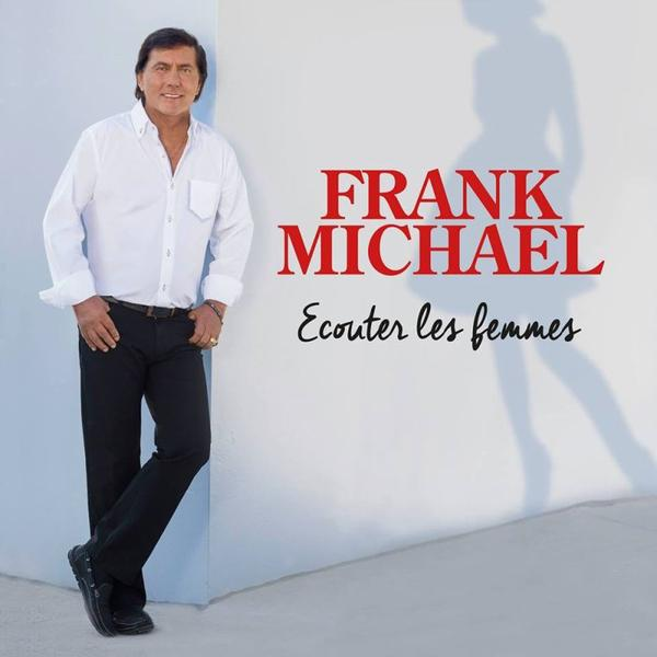 TOUJOURS LA FORME FRANK MICHAEL FOR EVER