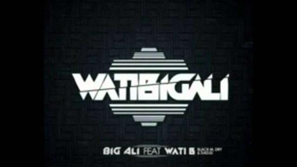 Big Ali Feat. Wati B - WatiBigAli  (2012)
