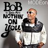 B.O.B ft. Bruno Mars - Nothing On You