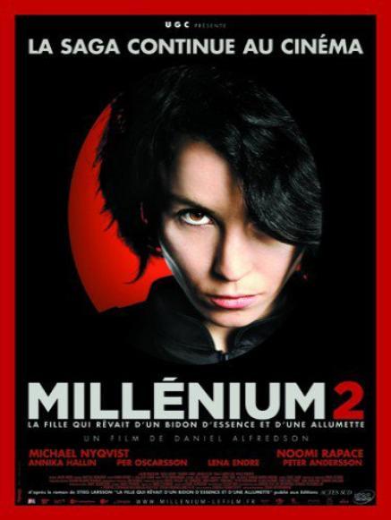 Millénium 2 La fille qui rêvait d'un bidon d'essence et d'une allumette.