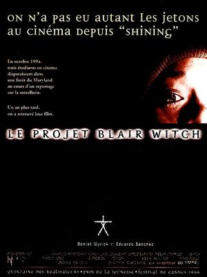 Le projet Blair Witch.
