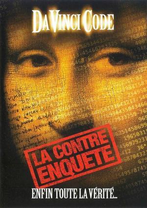 Da Vinci code : la contre enquête.