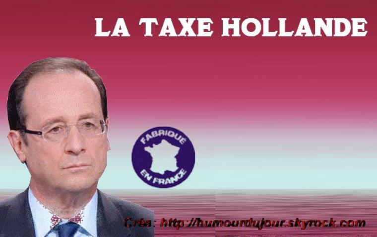 LA TAXE HOLLANDE