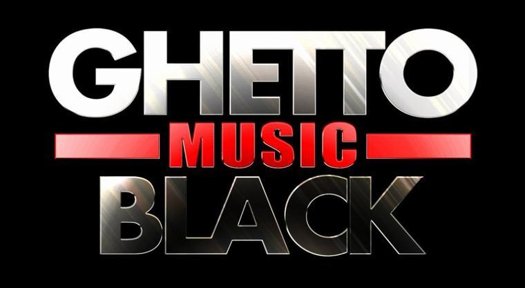[ Ghetto Black Music ]