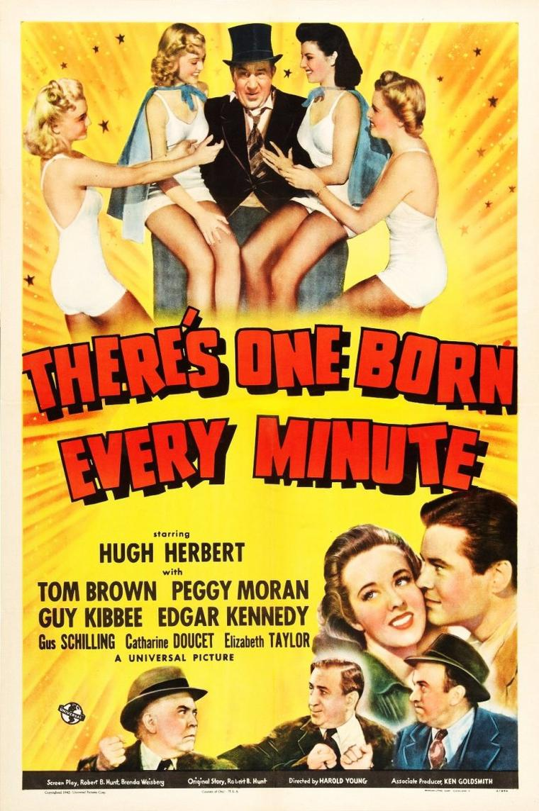 "1942 / PREMIER FILM / La jeune Elizabeth donne la réplique à Carl SWITZER dans le film ""There's one born every minute"" de Harold YOUNG."