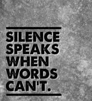 Le mal du silence !!!