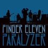 Paralyzer - Finger Eleven.