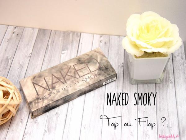 La Naked Smoky : Revue et Swatch