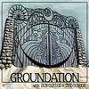 Groudation - Jah jah know