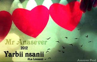 Mr Anasever - yarabii nasnii 3la Linsaniii 2012 (2012)