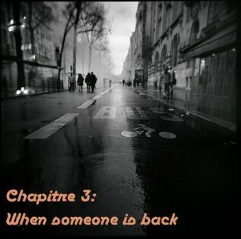 Here You Are Again - Chapitre 3