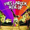 yves-larock     et son titre:rise up