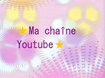 ✔Ma chaîne Youtube✔