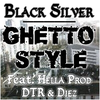 Bxl ghetto style ( feat. diez  and D.t.r )