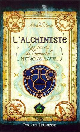 L'ALCHIMISTE : LES SECRETS DE NICOLAS FLAMEL