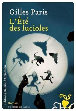ஐ L'été des lucioles de Gilles Paris ஐ