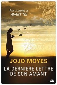 ஐLa dernière lettre de son amant de Jojo Moyesஐ