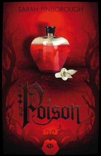 ஐ Contes des Royaumes, tome 1 : Poison  de Sarah Pinborough  ஐ