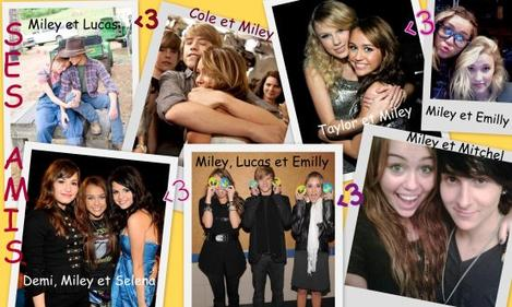 Miley's Friends !