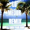 Lo Mejor Remix|NEW|