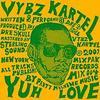 ♬ N#Bα2_______ Vybz Kαrtel: Yuh Love