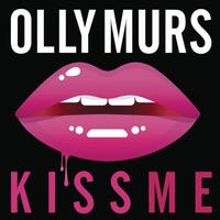 Never Been Better : Special Edition / Olly Murs ~ Kiss Me (2015)
