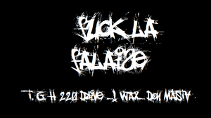 Fuck La Falaise / 12000 Force de Frappe ft Tgh 220 Drive and !Wax (2013)
