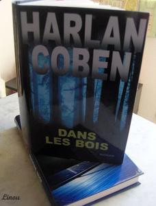 Harlan Coben ==> Dans les bois .