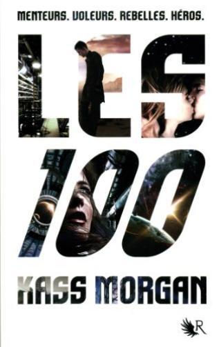Les 100, tome 1