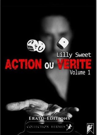 Action ou vérité, tome 1