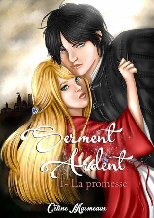 Serment Ardent, tome 1 : La promesse