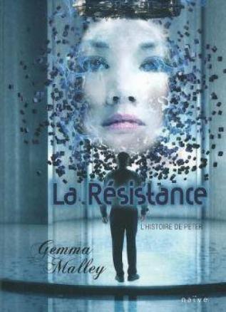 La déclaration, tome 2 : La résistance : L'histoire de Peter