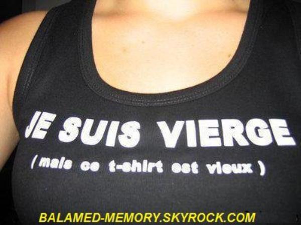 HUMOUR DE LA SEMAINE : Je suis vierge...