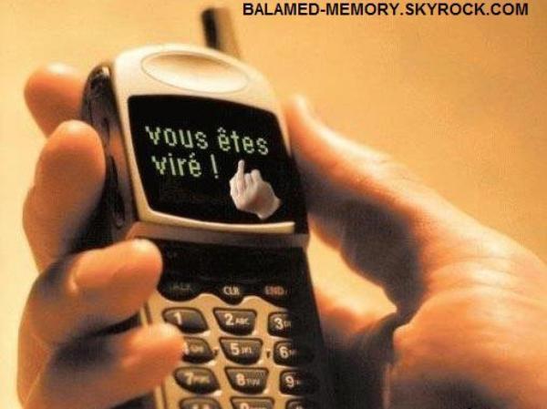 HUMOUR DE LA SEMAINE : Licenciement par téléphone
