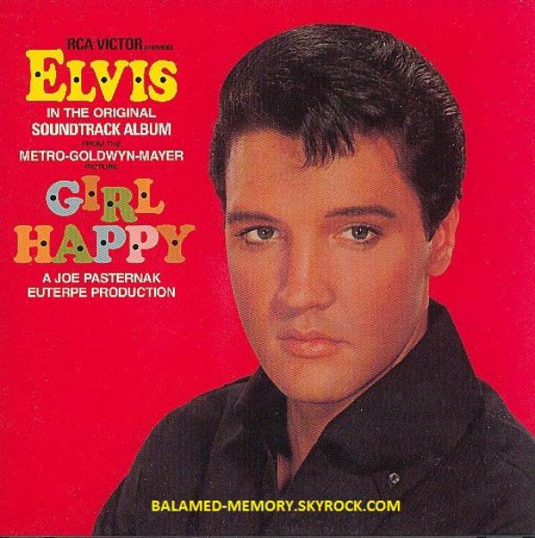 CHRONIQUE MUSICALE : Elvis PRESLEY - Girl Happy (1965)