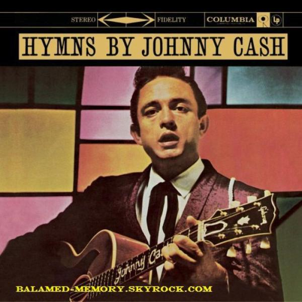 CHRONIQUE MUSICALE : Johnny CASH - Hymns By Johnny Cash (1959)