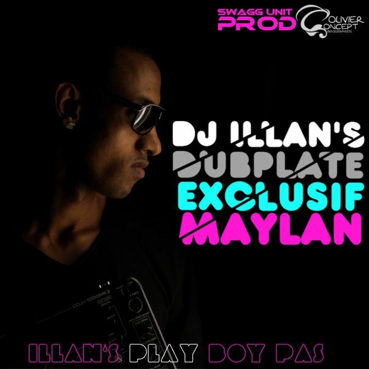 Maylan dub deejay ILLAN'S - Play Boy Pas ! Dub Dj illan's ( www.djillans974.skyblog.com) (2012)